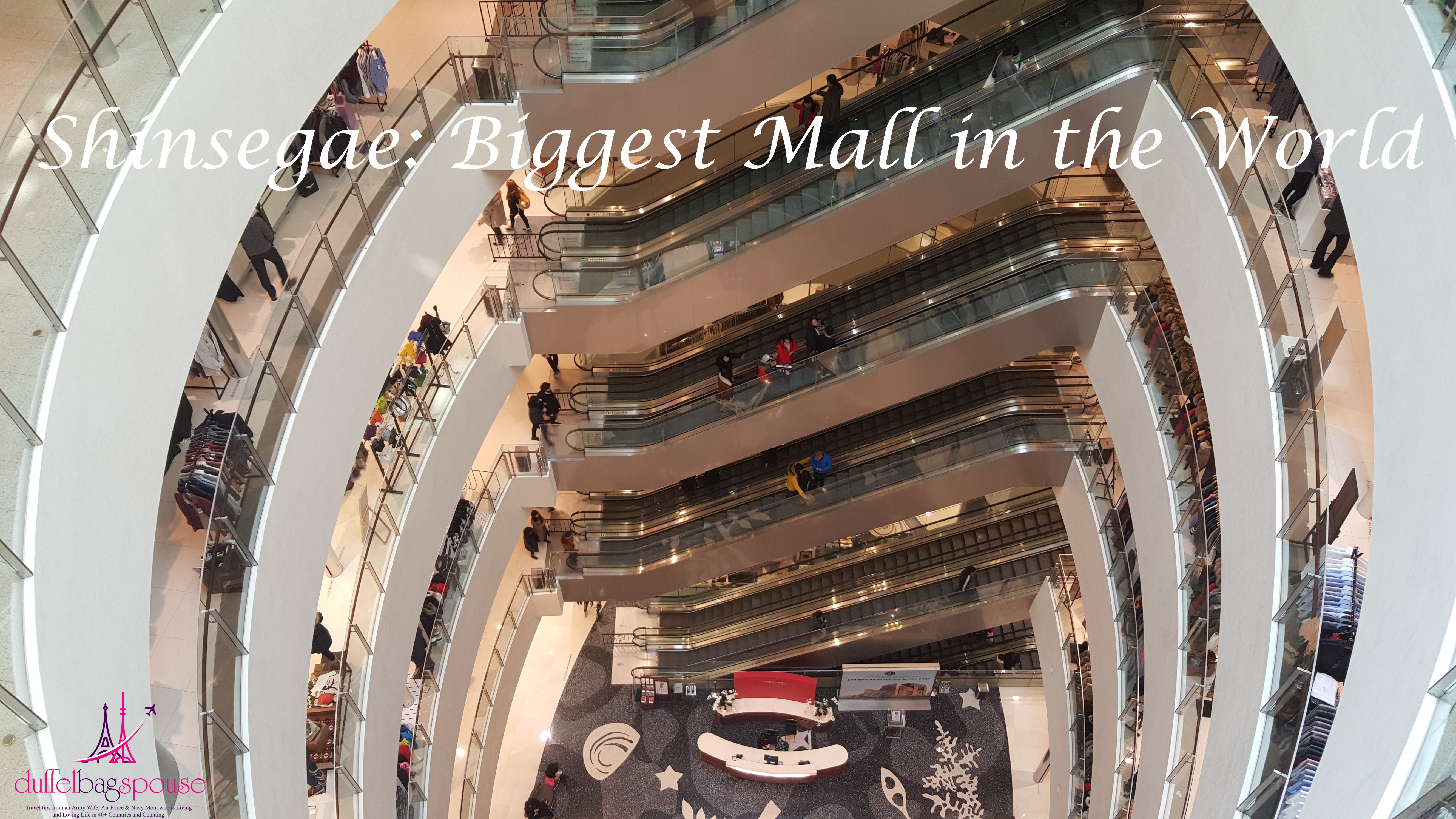 Shinsegae World S Largest Mall Duffelbagspouse Travel Tips